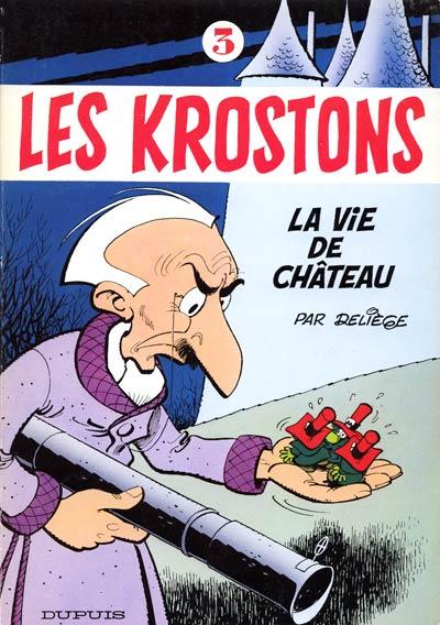 KROSTONS (LES) - La vie de château  - Tome 3 - Grand format