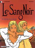 SANG NOIR (LE) - Le Chemin De La Haine  - Tome 2 - Grand format