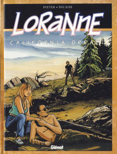 Loranne  -  California dream  - Tome 2 (Mo)