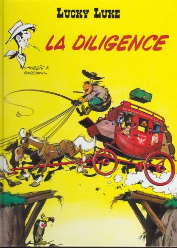 LUCKY LUKE - La diligence  - Tome 32 (f) - Grand format
