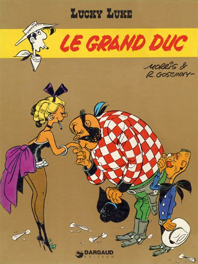 LUCKY LUKE - Le grand duc  - Tome 40 (a) - Grand format