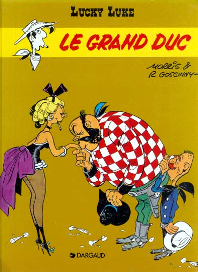LUCKY LUKE - Le grand duc  - Tome 40 (c) - Big format