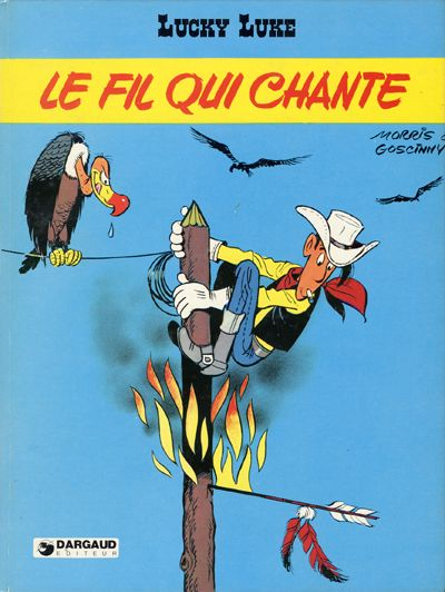 LUCKY LUKE - Le fil qui chante  - Tome 46 - Grand format