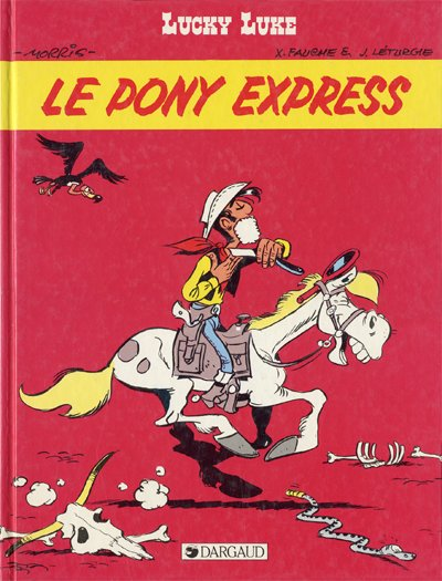 LUCKY LUKE - Le Pony Express  - Tome 59 - Big format