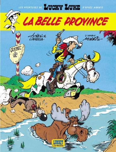 LUCKY LUKE (LES AVENTURES DE) - La belle Province  - Tome 1 - Grand format