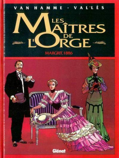 MAÎTRES DE L'ORGE (LES) - Margrit, 1886  - Tome 2 - Grand format
