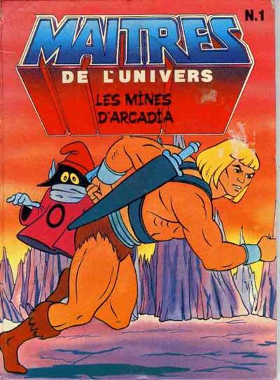 MAÎTRES DE L'UNIVERS - Les Mines d'Arcadia  - Tome 1 - Grand format