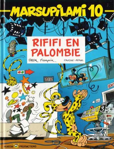 MARSUPILAMI (FRANCE LOISIRS) - Rififi en Palombie - Houba Banana  - Tome 10 (FL) - Grand format