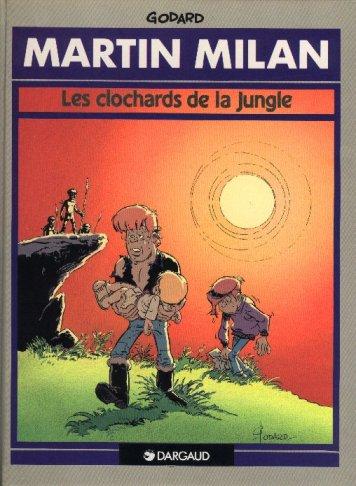MARTIN MILAN (2ÈME SÉRIE) - Les clochards de la jungle  - Tome 2 - Grand format