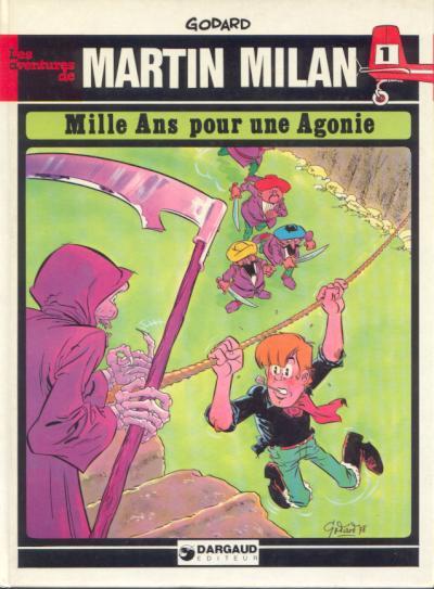 MARTIN MILAN (2ÈME SÉRIE) - Mille ans pour une agonie  - Tome 1 - Grand format