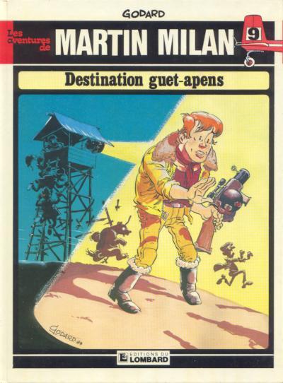 MARTIN MILAN (2ÈME SÉRIE) - Destination guet-apens  - Tome 9 - Grand format