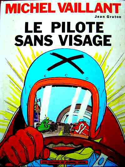 MICHEL VAILLANT - Le pilote sans visage  - Tome 2 (b) - Grand format