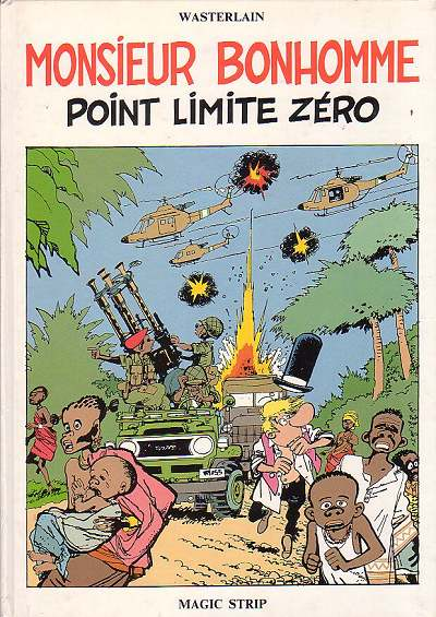 MONSIEUR BONHOMME - Point limite zéro  - Tome 1 (b) - Grand format