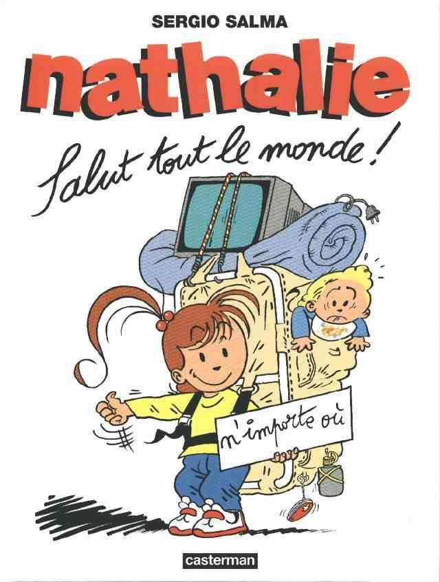 NATHALIE - Salut tout le monde !  - Tome 2 (a) - Grand format
