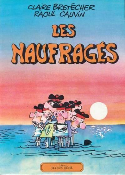 NAUFRAGÉS (LES) - Les Naufragés - Grand format