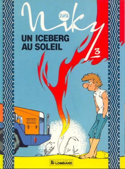 NIKY - Un iceberg au soleil  - Tome 3 - Grand format
