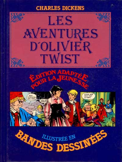 OLIVIER TWIST (LES AVENTURES DE) - Olivier Twist (Les aventures de)  - Tome 1 - Grand format