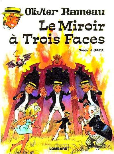OLIVIER RAMEAU - Le miroir à trois faces  - Tome 7 (a) - Grand format