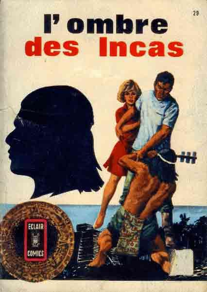 OMBRE DES INCAS - Ombre des Incas  - Tome 1 - Moyen format