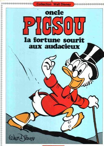 ONCLE PICSOU - La fortune sourit aux audacieux  - Tome 3 (3) - Grand format