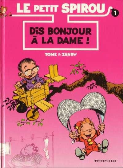PETIT SPIROU (LE) - Dis bonjour à la dame  - Tome 1 (a1) - Grand format