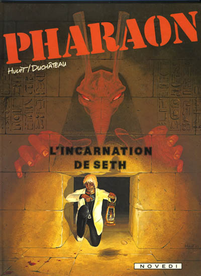 PHARAON - L'incarnation de Seth  - Tome 3 - Grand format