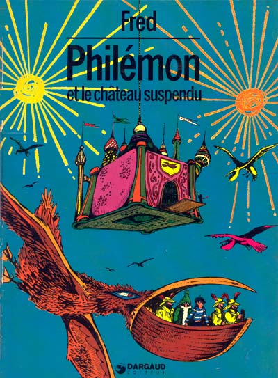 PHILÉMON - Philémon et le château suspendu  - Tome 3 - Grand format