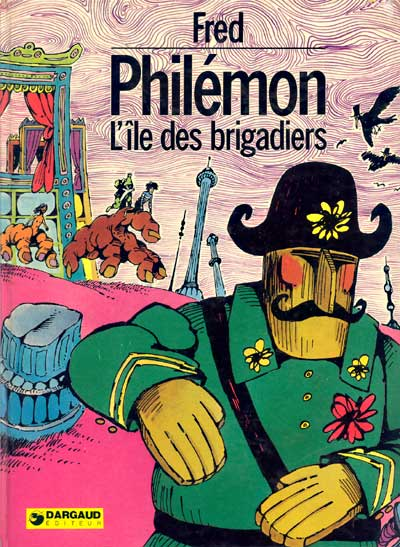 PHILÉMON - L'île des brigadiers  - Tome 6 - Grand format