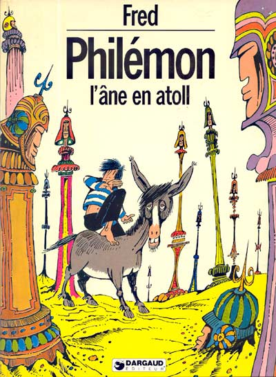 PHILÉMON - L'âne en atoll  - Tome 9 - Grand format
