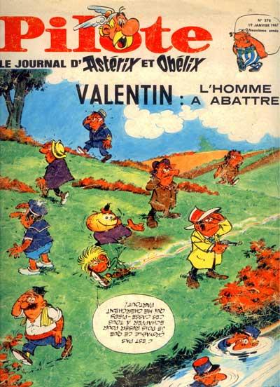 (REVUE) PILOTE (LE JOURNAL D'ASTÉRIX ET OBÉLIX) - Valentin : Un homme à battre  - Tome 378 - Grand format