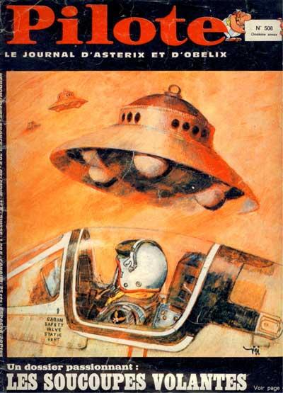 (REVUE) PILOTE (LE JOURNAL D'ASTÉRIX ET OBÉLIX) - Les soucoupes volantes  - Tome 508 - Grand format