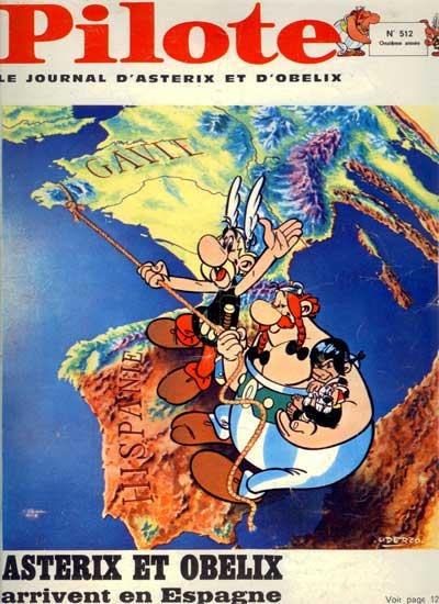 (REVUE) PILOTE (LE JOURNAL D'ASTÉRIX ET OBÉLIX) - Astérix et Obélix arrivent en Espagne  - Tome 512 - Grand format