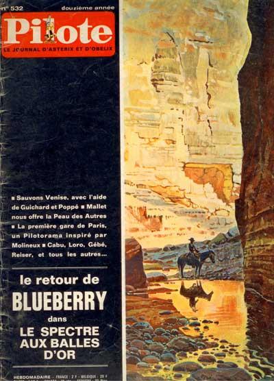 (REVUE) PILOTE (LE JOURNAL D'ASTÉRIX ET OBÉLIX) - Le retour de Blueberry  - Tome 532 - Grand format