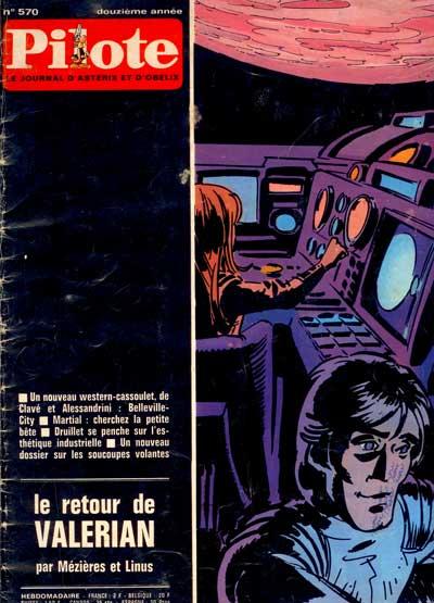 (REVUE) PILOTE (LE JOURNAL D'ASTÉRIX ET OBÉLIX) - Le retour de Valérian  - Tome 570 - Grand format