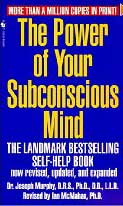 Power of Your Subconscious Mind (The)