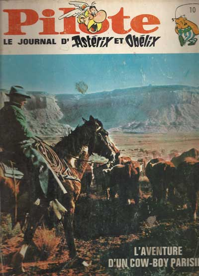 (RECUEIL) PILOTE (ALBUM DU JOURNAL- EDITION BELGE) - L'aventure d'un cow-Boy parisien  - Tome 10 - Grand format