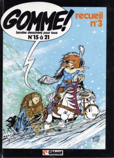 (RECUEIL) GOMME ! - Recueil des n° 15-16-17-18-19-20-21  - Tome 3 - Grand format