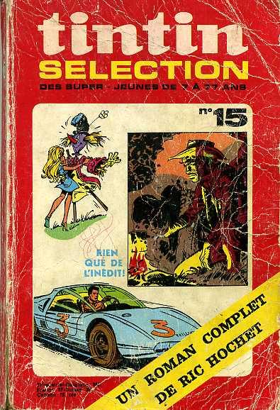 (RECUEIL) TINTIN (SÉLECTION) - Rien que de l'inédit! Un roman complet de RIC HOCHET  - Tome 15 - Moyen format