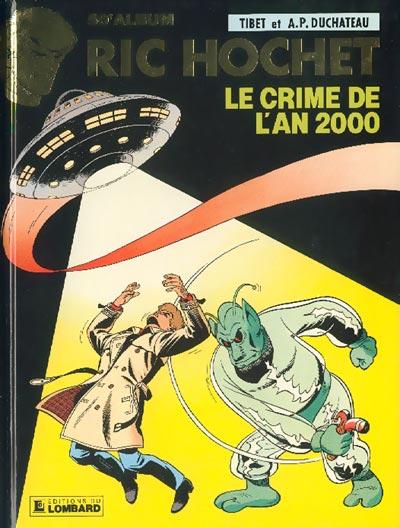RIC HOCHET - Le crime de l'an 2000  - Tome 50 - Grand format