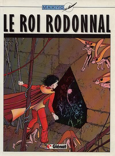 ROI RODONNAL (LE) - Le roi Rodonnal  - Tome 1 (a) - Grand format