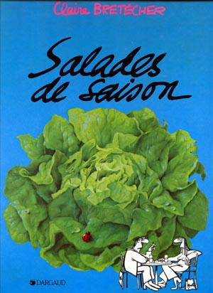 SALADES DE SAISON - Salades de saison  - Tome 1 (a) - Grand format