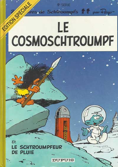 SCHTROUMPFS (LES) - Le cosmoschtroumpf  - Tome 6 (ES) - Grand format