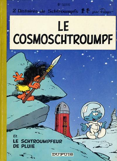 SCHTROUMPFS (LES) - Le cosmoschtroumpf  - Tome 6 - Grand format