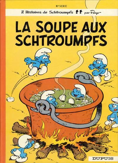 SCHTROUMPFS (LES) - La soupe aux schtroumpfs  - Tome 10 - Grand format