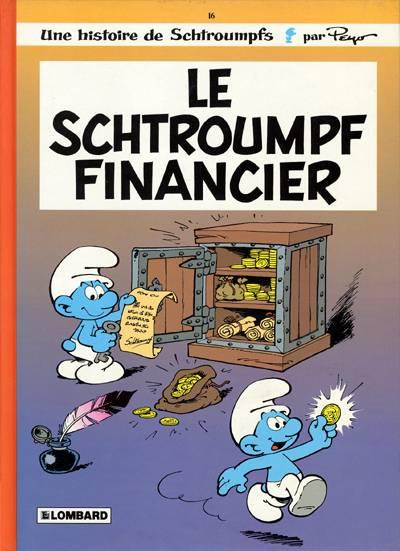 SCHTROUMPFS (LES) - Le schtroumpf financier  - Tome 16 - Grand format