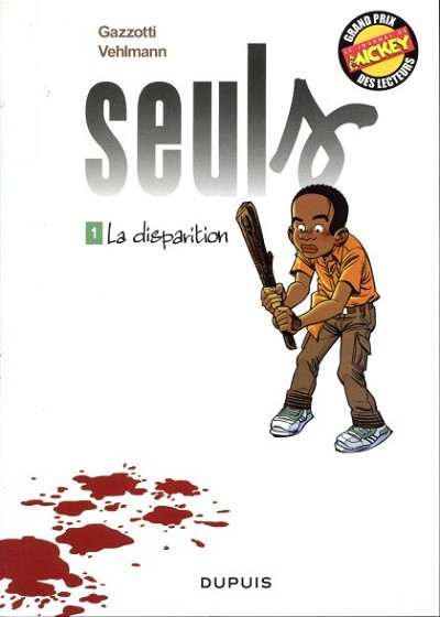 SEULS - La disparition  - Tome 1 (a) - Grand format