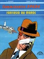 COMMISSAIRE SPADA - Fantasia au Maroc  - Tome 1 - Grand format
