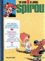 (RECUEIL) SPIROU (ALBUM DU JOURNAL) - Spirou album du journal  - Tome 138 - Grand format