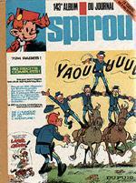 (RECUEIL) SPIROU (ALBUM DU JOURNAL) - Spirou album du journal  - Tome 143 - Grand format