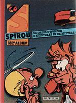 (RECUEIL) SPIROU (ALBUM DU JOURNAL) - Spirou album du journal  - Tome 182 - Grand format